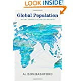 Global Population: History, Geopolitics, and Life on Earth (Columbia Studies in International and Global History...
