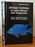 African Cichlids of Lakes Malawi and Tanganyika (0866220461) by Herbert R Axelrod
