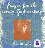 Prayer for the 21st Century