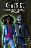 Chausiku: Nightmare of the Clans Book One (Chausiku Series 1)