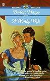 A Worthy Wife (Signet Regency Romance)
