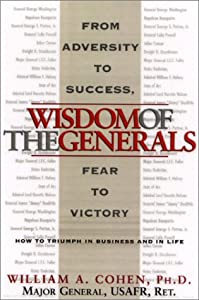 Wisdom Of The Generals William A. Cohen