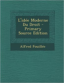Idee Moderne Du Droit - Primary Source Edition (French Edition