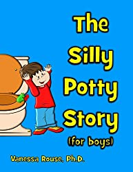 The Silly Potty Story (for boys)