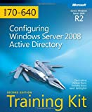 img - for Self-Paced Training Kit (Exam 70-640): Configuring Windows Server 2008 Active Directory (Self-Paced Training Kits) book / textbook / text book