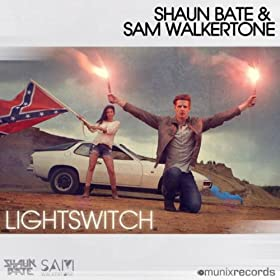 Shaun Bate & Sam Walkertone-Lightswitch