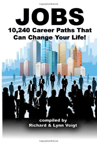 Jobs: 10,240 Career Paths That Can Change Your Life!