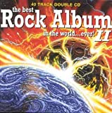 Various The Best Rock Album in the World Ever, Vol. 2