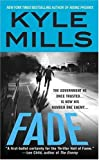 Fade (0312934181) by Kyle Mills