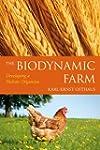 The Biodynamic Farm: Developing a Hol...