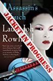 The Assassin's Touch: A Thriller (Sano Ichiro) (0312319002) by Rowland, Laura Joh