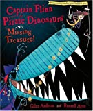 Captain Flinn and the Pirate Dinosaurs: Missing Treasure! (Captain Flinn) (0141382066) by Andreae, Giles