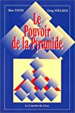 img - for Le Pouvoir de la pyramide (French Edition) book / textbook / text book