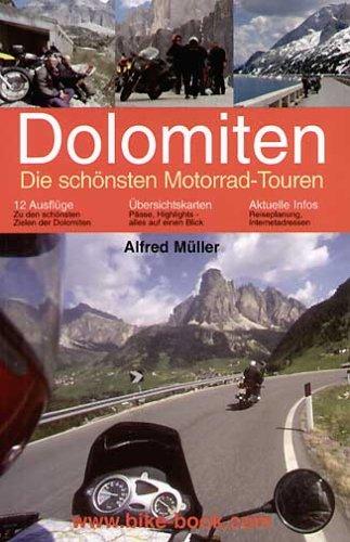 Dolomiten - Die schönsten Motorrad-Touren