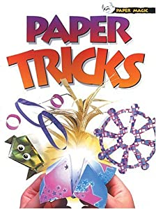Paper Magic: Paper Tricks