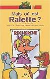 echange, troc Jean Guion, Jeanine Guion - Mais où est Ralette ?