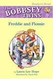 Freddie And Flossie (Bobbsey Twins Ready-to-Read)