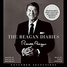 The Reagan Diaries: Extended Selections Audiobook by Ronald Reagan Narrated by Eric Conger