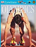 img - for DK Eyewitness Books: Olympics by Chris Oxlade (2005-04-11) book / textbook / text book