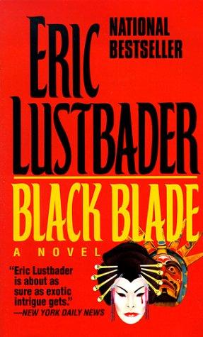 Black Blade, ERIC VAN LUSTBADER