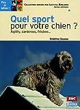 echange, troc Delphine Sauzay - Le chien sportif