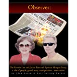 Observer: The Ronnie Lee and Jackie Bancroft Spencer Morgan Story, a tale of people, greed, envy, manipulation...