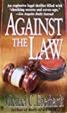 img - for Against the Law book / textbook / text book