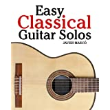 Easy Classical Guitar Solosby Javier Marc