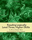 img - for Reading Logically Level Three, Higher Skills book / textbook / text book