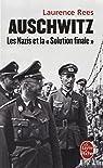 Auschwitz : Les nazis et la