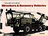 img - for Wreckers and Recovery Vehicles (Olyslager Auto Library) book / textbook / text book