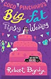 Coco Pinchard's Big Fat Tipsy Wedding: 2