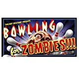 Bowling for Zombies!!! the Game