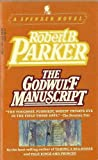 The Godwulf Manuscript: A Spencer Novel