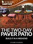 The Two-Day Paver Patio: Build it in...