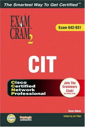 CCNP CIT Exam Cram 2 (Exam Cram 642-831)