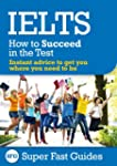 IELTS: How to Succeed in the Test (En...