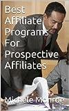Best Affiliate Programs For Prospective Affiliates
