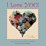 """I Love You!"" - A Gift of Love and Poetry For Children"