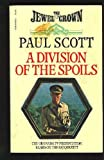 Division of the Spoils: The Raj Quartet #4 (0380450542) by Scott, Paul