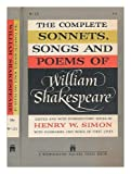 Complete sonnets, songs and poems / edited and with introduction notes by Henry W. Simon