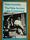 The Ride Across Lake Constance (Modern Plays) (0413296903) by Peter Handke