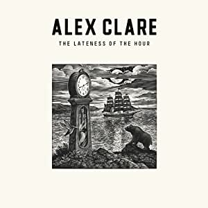 NEW Alex Clare - Lateness Of The Hour (CD)