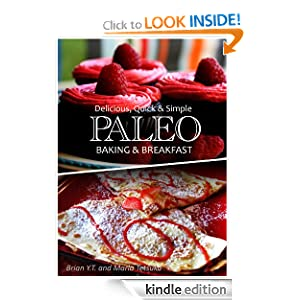 Paleo Baking and Breakfast Recipes - Delicious, Quick & Simple Recipes