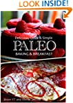 Delicious, Quick & Simple - Paleo Bak...
