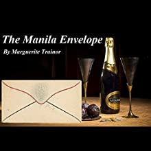The Manila Envelope Audiobook by Marguerite Trainor Narrated by Andre Colbretti