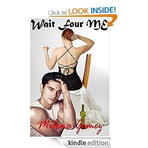 Wait Four Me (Written Expressions, LLC) Milena Gomez