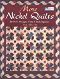 img - for By Pat Speth More Nickel Quilts: 20 New Designs from 5-Inch Squares [Paperback] book / textbook / text book