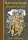img - for Kernowland 3 Invasion of Evil (Kernowland in Erthwurld Series) book / textbook / text book