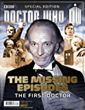 Doctor Who Offial Magazine Special Edition issue 34 - The Missing Episodes The First Doctor Panini